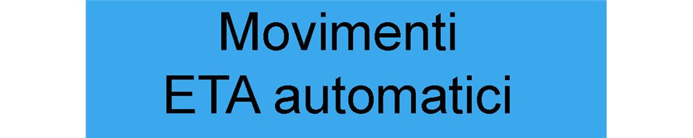 Movimenti ETA automatici