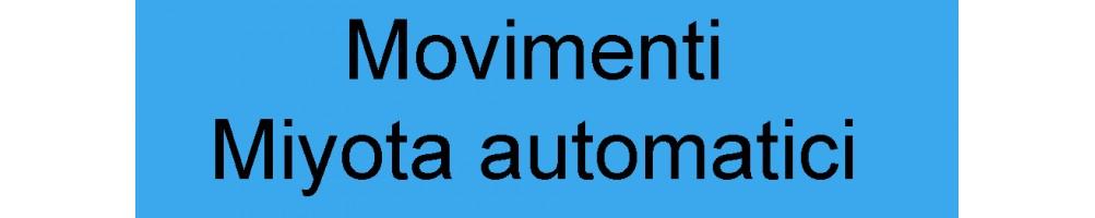 Movimenti Miyota automatici